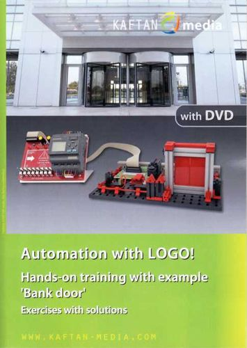 "Automation with LOGO! Hands-on training with example ""Bank door"""